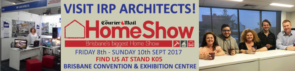 IRP Architects 2017 Courier Mail Homeshow